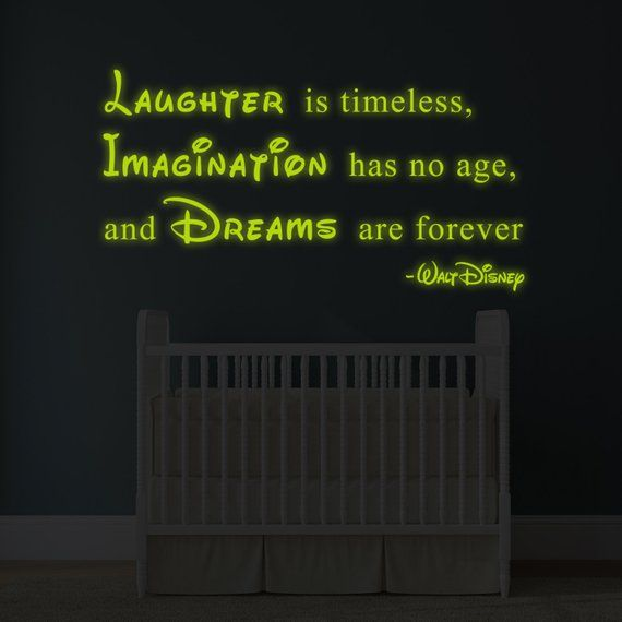 Glowing Vinyl Wall Decal Walt Disney Quote Glow Dark Saying