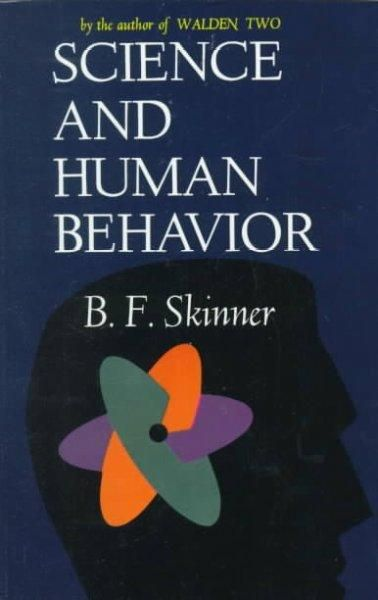 The psychology classica detailed study of scientific theories of human nature and the possible ways in which human behavior can be predicted and controlled from one of the most influential behaviorist