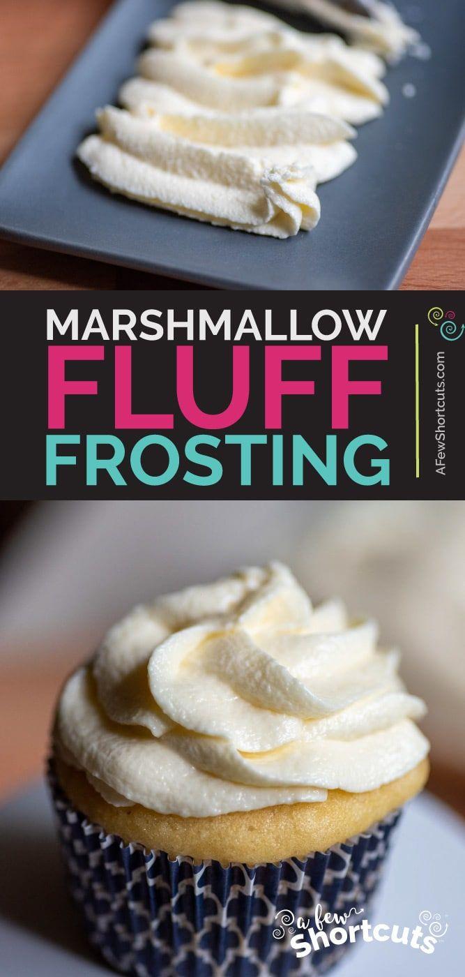 Marshmallow Fluff Frosting Recipe - 4 Ingredients! - A Few Shortcuts