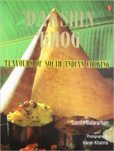 Dakshin bhog flavours of south indian cooking tasty recipes and food traditional south indian cookery seems to be losing its attraction in today s hectic life thai food recipesindian forumfinder Gallery