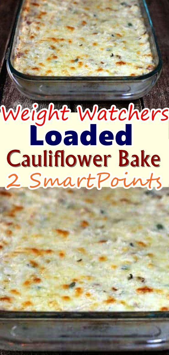 Loaded Cauliflower Bake – 2 SmartPoints #loadedcauliflowerbake - teddybear #loadedcauliflowerbake
