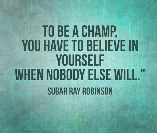 Small Inspirational Quotes Amusing Inspiration From Sugar Ray Robinson  Quotes  Pinterest  Sugar