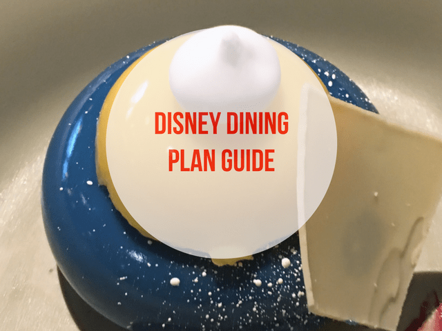 Walt Disney Dining Plan (Ultimate Guide and Tips)