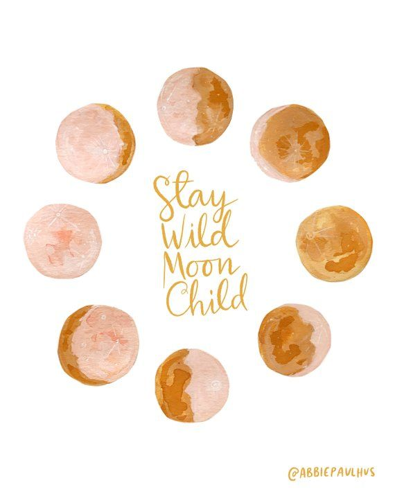 Stay Wild Moon Child 8x10 Art Print  - gouache watercolor phases chart pink yellow baby room gift shower
