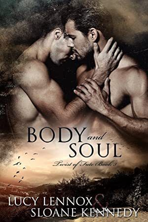 Read Book Body and Soul Twist of Fate Book 3