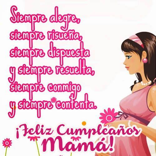 Fotos Con Bellas Reflexiones Para Enviar Y Dedicar A Tu Mama Para Su Cumplea Mensajes De Cumpleaños Mensaje De Cumpleaños Para Madre Mensaje De Cumpleaños Mama