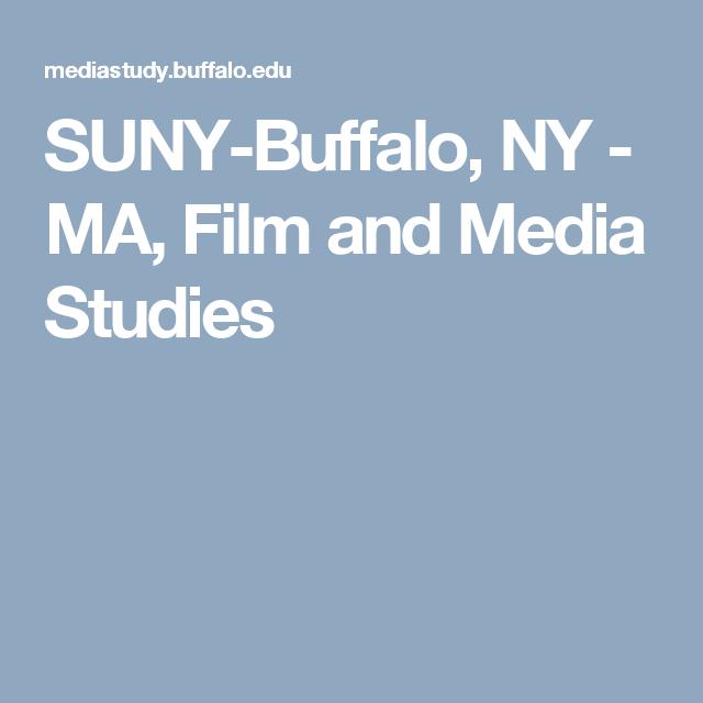 SUNY-Buffalo, NY - MA, Film and Media Studies