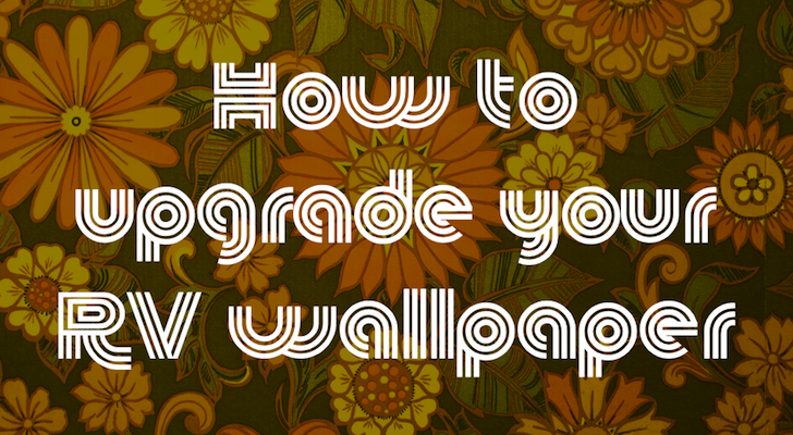 How To Upgrade Your RV Wallpaper Just girly things, Rv