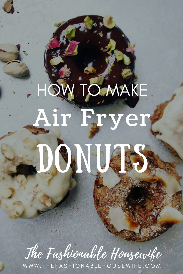 How To Make Air Fryer Donuts Delicious donuts, Air fry