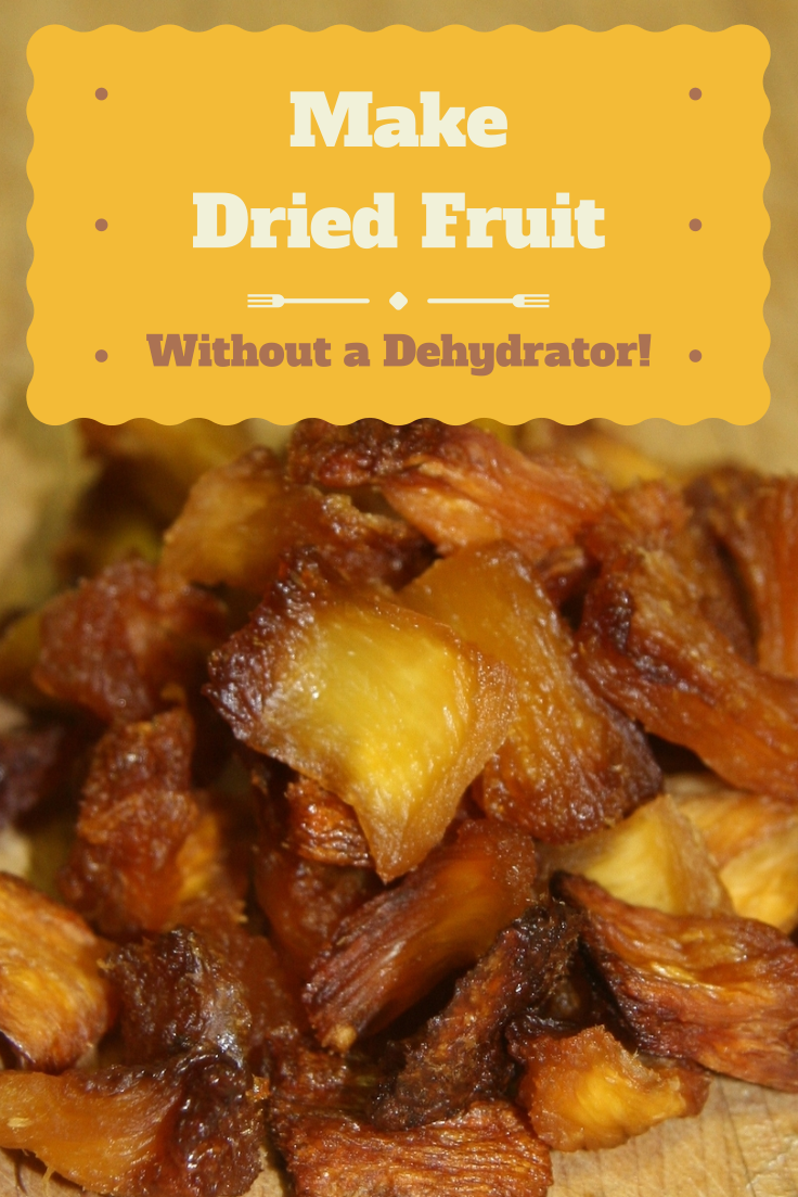 How to make dried fruit without a dehydrator #driedfruit #driedfruitrecipe #pineapple
