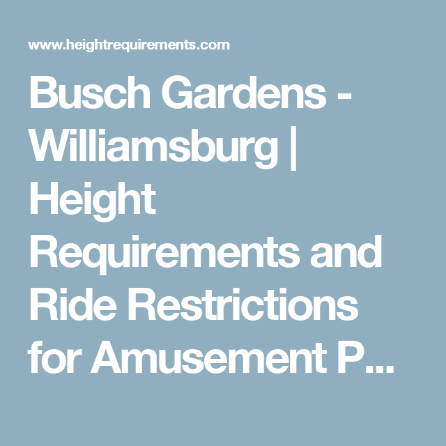 2eaca3a98d708312742d84fa5a7ae176 - Height Requirements For Busch Gardens Roller Coasters
