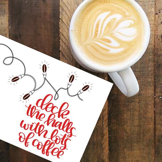 Coffee Christmas Puns.Deck The Halls Deck The Halls Card Coffee Pun Funny