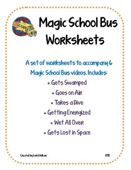 A Set Of Worksheets To Accompany 6 Magic School Bus Episodes Great For An Upper Elementary Middle Clroom