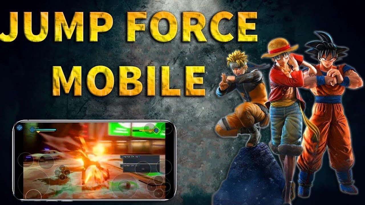 Jump Force Mobile Skip Verification And Android Gameplay In 2020 Gameplay Jump Android Games