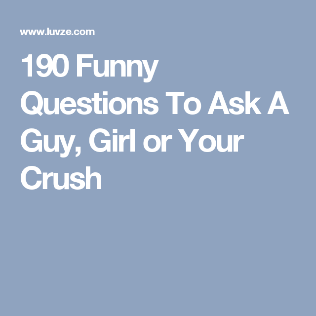 Fun questions to ask a guy online dating