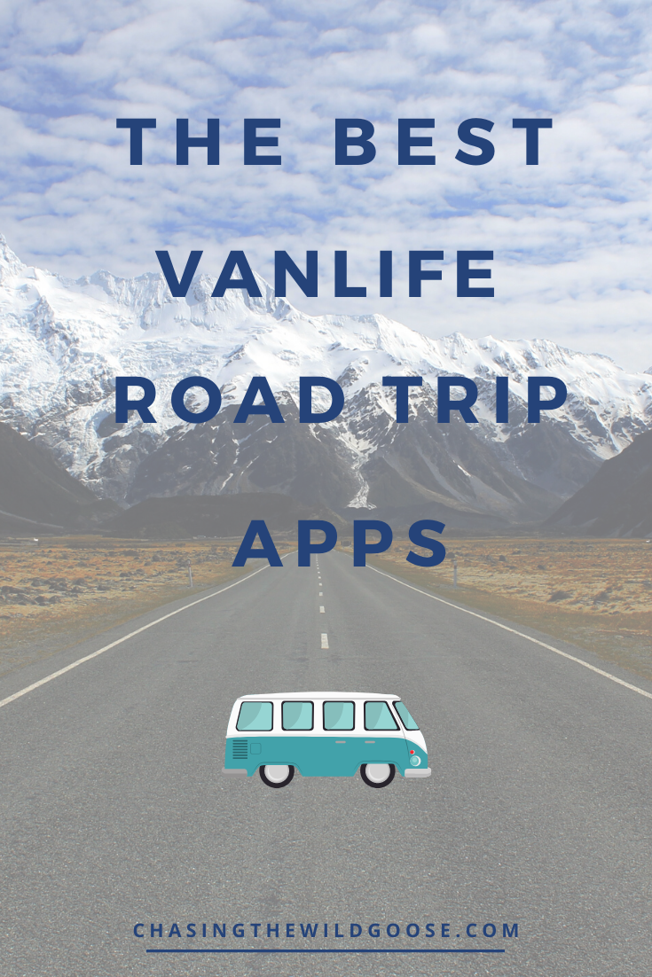 The Top 14 Vanlife Apps For The Ultimate Road Trip Chasing The Wild Goose Road Trip Road Trip Apps Road Trip Fun