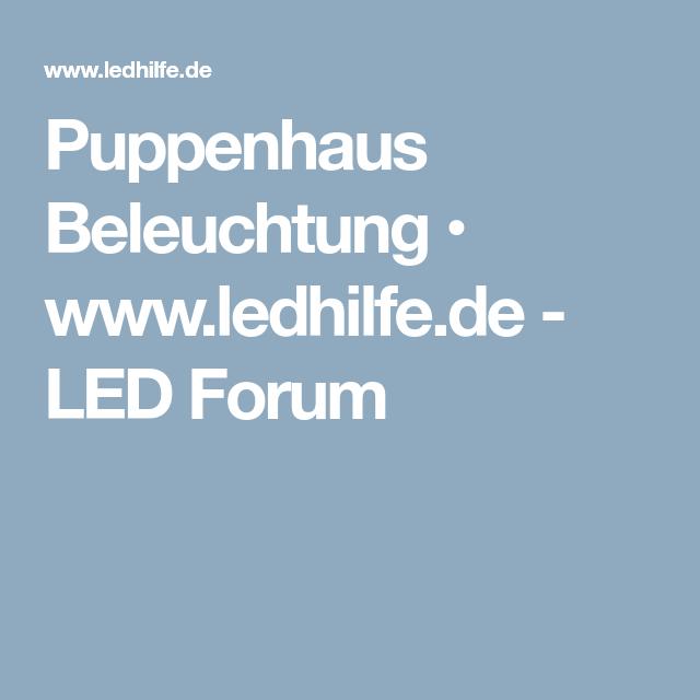 Puppenhaus Beleuchtung • www.ledhilfe.de - LED Forum | Puppenhaus ...
