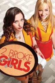2 Broke Girls 2017 Movie Online Unlimited Hd Quality From Box Office Watch Movies Online Unlimited 2 Broke Girls Two Broke Girl Girls Tv Series