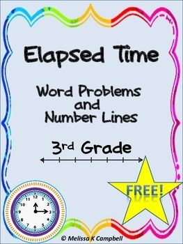 Elapsed Time Word Problems With Number Lines Freebie Math Time Elapsed Time Word Problems Education Math