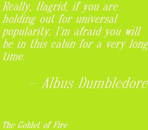 Day 111 - Albus Dumbledore to Hagrid, due to Rita Skeeter