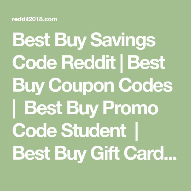Best Buy Savings Code Reddit Best Buy Coupon Codes Best Buy Promo Code Student Best Buy Gift Card Deal B Cool Things To Buy Gift Card Deals Promo Codes