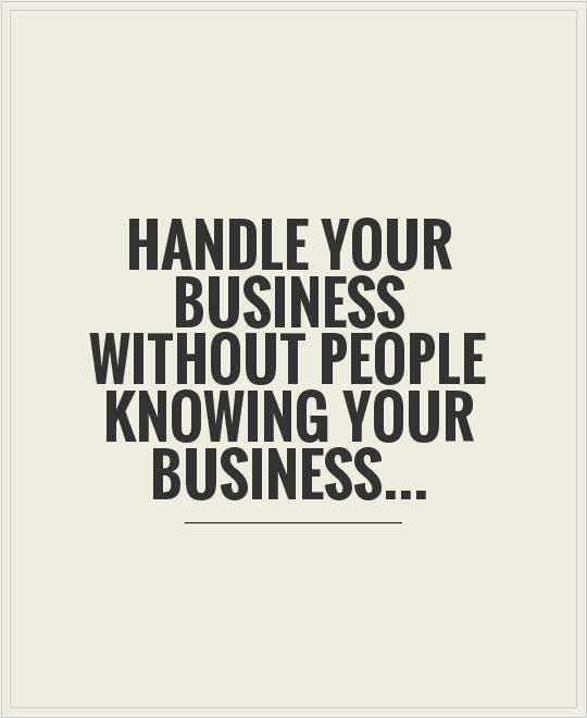 None Of Your Business Sweetie Typography Business Quotes Quotes