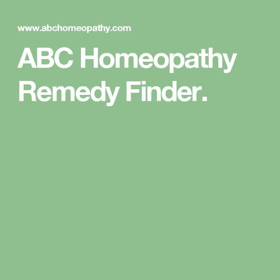ABC Homeopathy Remedy Finder  | Homeopathy | Homeopathic remedies