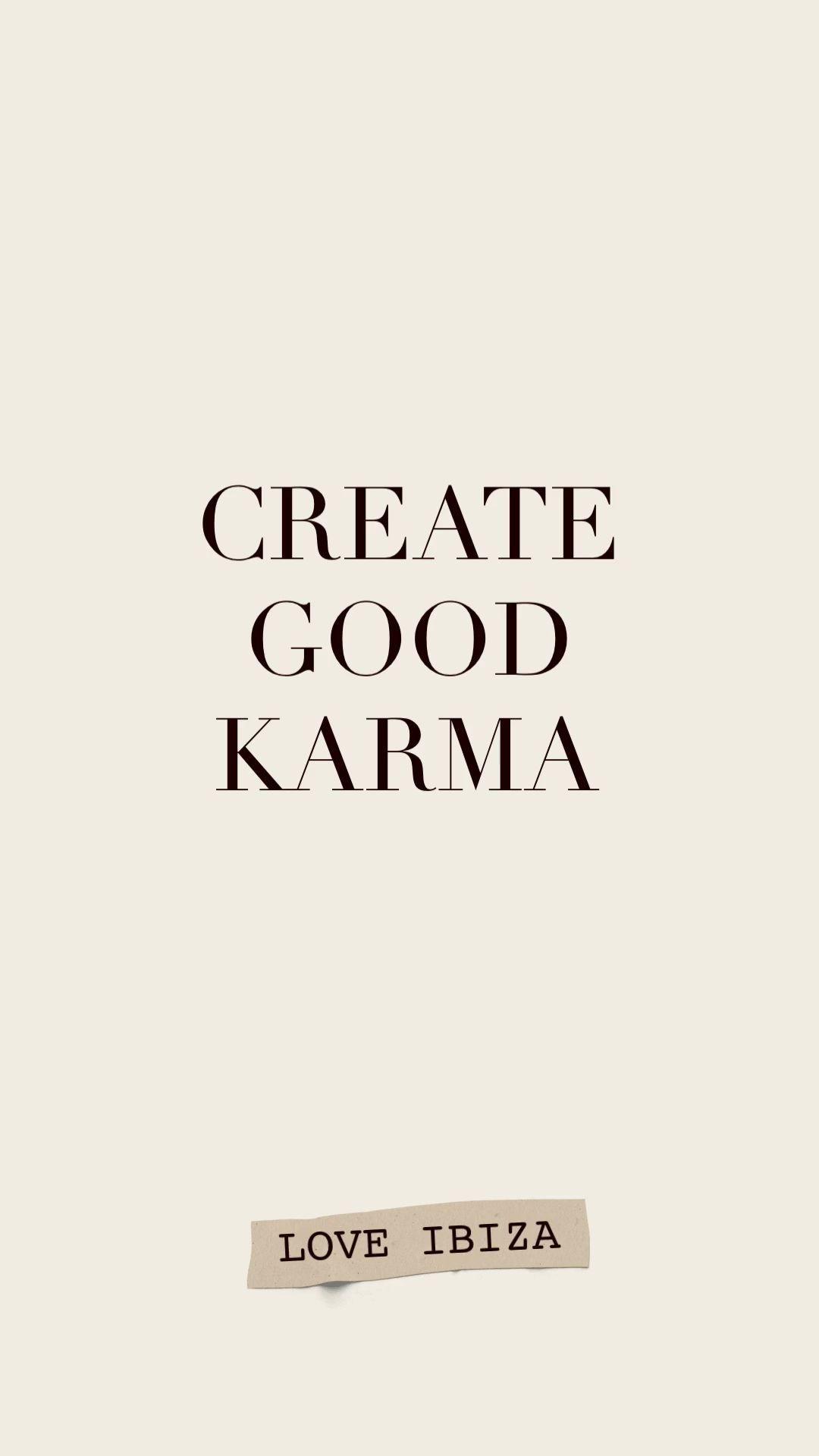 Create good karma – motivational quote