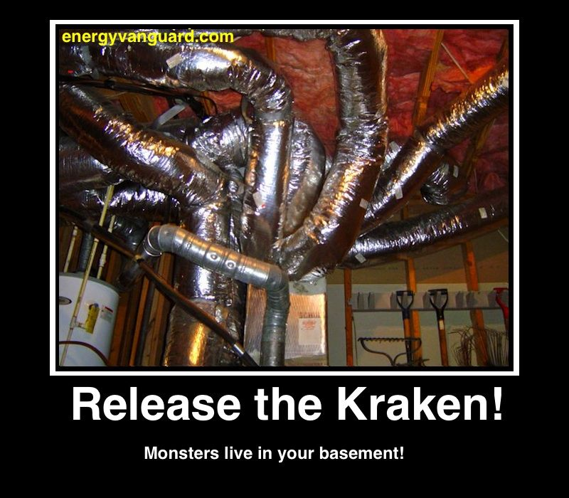 Release The Kraken Hvac Ductopus Via Energy Vanguard Hvac