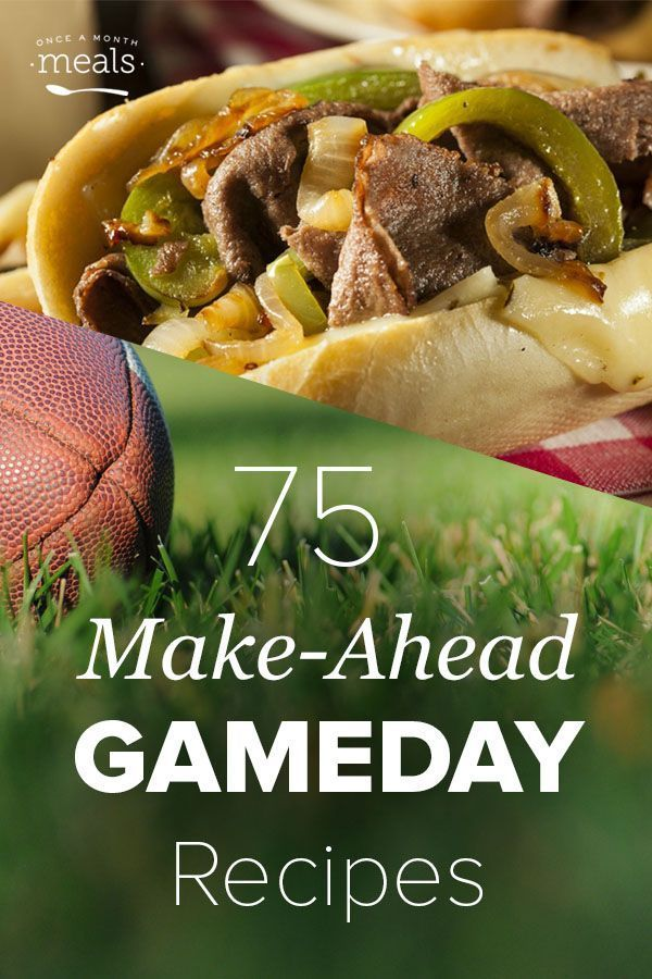 Make Ahead Game Day Recipes
