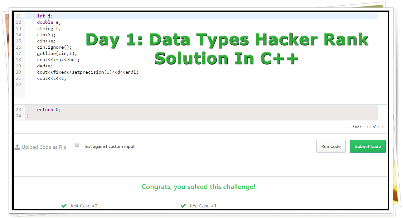 Hackerrank Solution For Day 1: Data Types | HackerRank Solutions