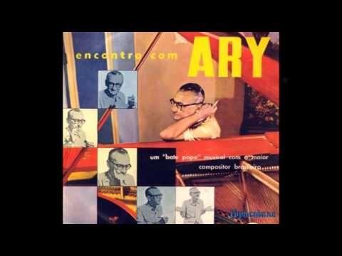 Ary Barroso (piano) - CHORO Nº 3 - Ary Barroso - ano de 1956 - YouTube