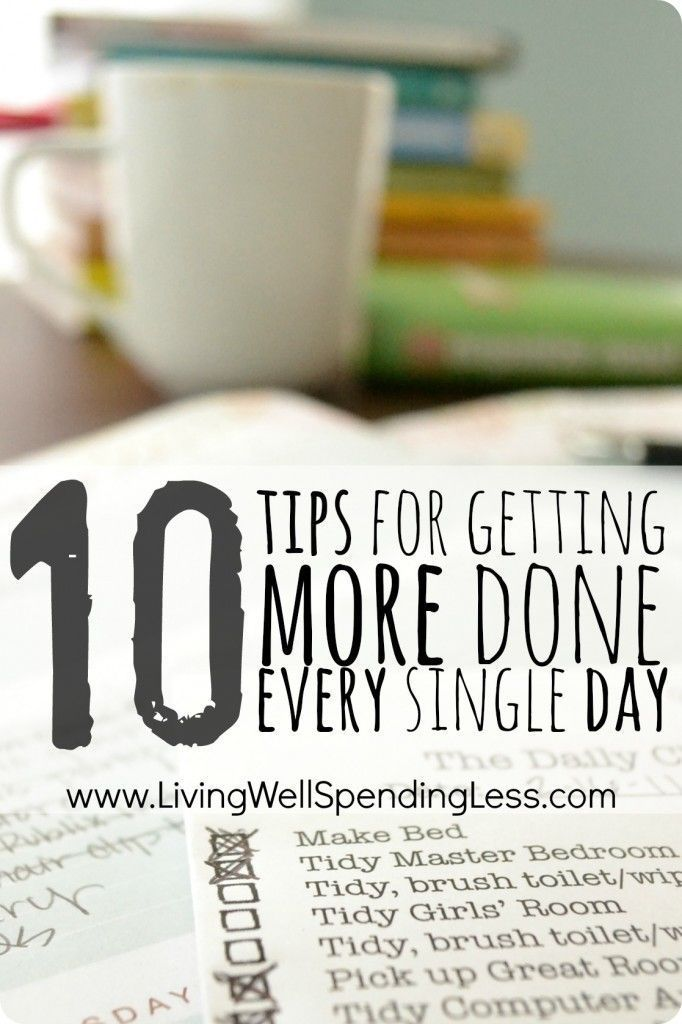 10 tips for getting more done each day advice productivity and 10 tips for getting more done every single day great advice for how to ccuart Images