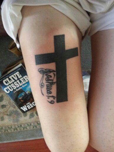 Cross tattoo joshua 1 9 tattoo ideas for Joshua 1 9 tattoo