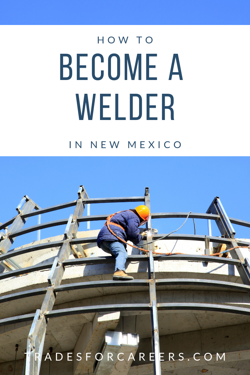 The 9 Top Welding Schools for Certification in New Mexico