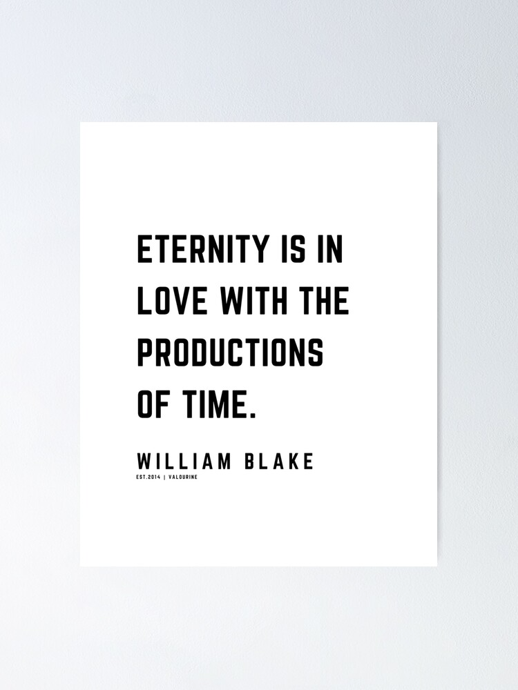 14 | William Blake Quotes | 210120 | Artist Poet Poem Poetry Writing Writher Literature Literary Poster by QuotesGalore