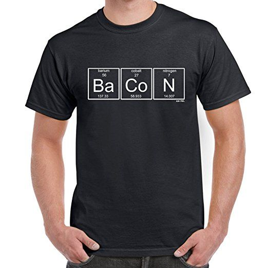 separation shoes 5a774 28757 Herren Lustige Sprüche coole fun T Shirts-BACON-Chemistry ...