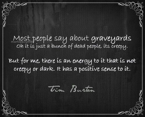 Death Is Inevitable So To Me Its Just Peaceful Tim Burton Quotes Creepy Quotes Tim Burton