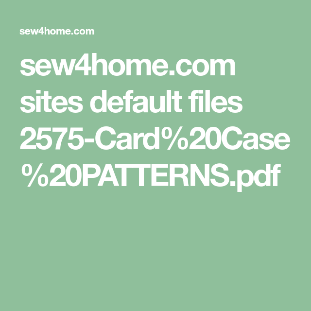 sew4home sites default files 2575card20case