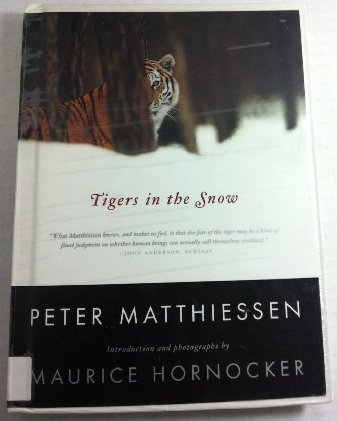 Tigers in the Snow by Peter Matthiessen (2001, Paperback)