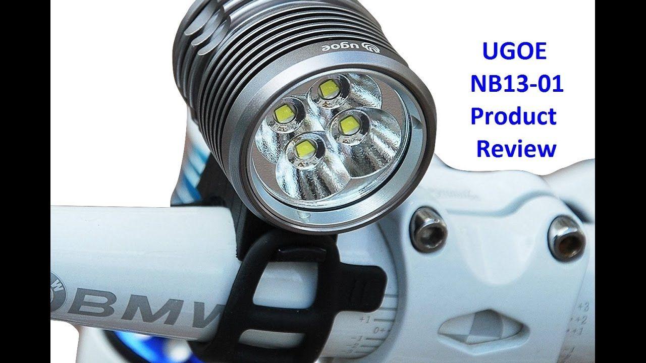Ugoe Nb13 01 Product Review Mtb Bike Light 2017 Bike Bike Light