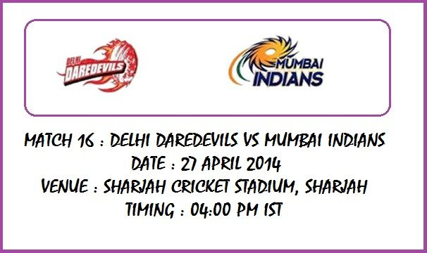 IPL 2014 Match 16 : Mumbai Indians To Play Against Delhi Daredevils on Sunday.... See More At http://www.thinkdoddle.com/ipl-2014-match-16-delhi-daredevils-vs-mumbai-indians/
