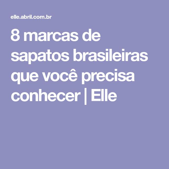 8 marcas de sapatos brasileiras que você precisa conhecer   Elle e75254034c