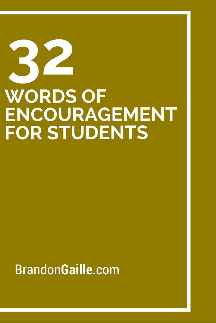 32 Words Of Encouragement For Students Card Sayings Pinterest