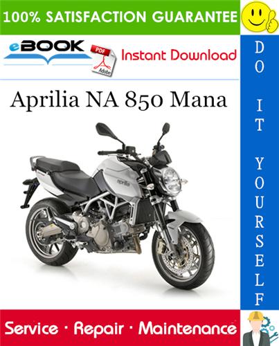 Aprilia Na 850 Mana Motorcycle Service Repair Manual Repair Manuals Aprilia Repair