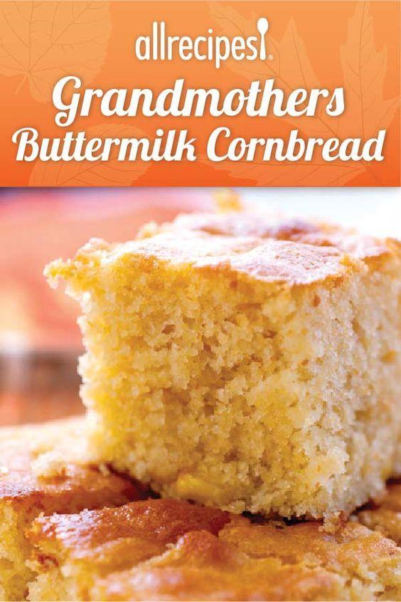 Grandmother S Buttermilk Cornbread Recipe Allrecipes Best Cornbread Recipe Buttermilk Recipes Corn Bread Recipe