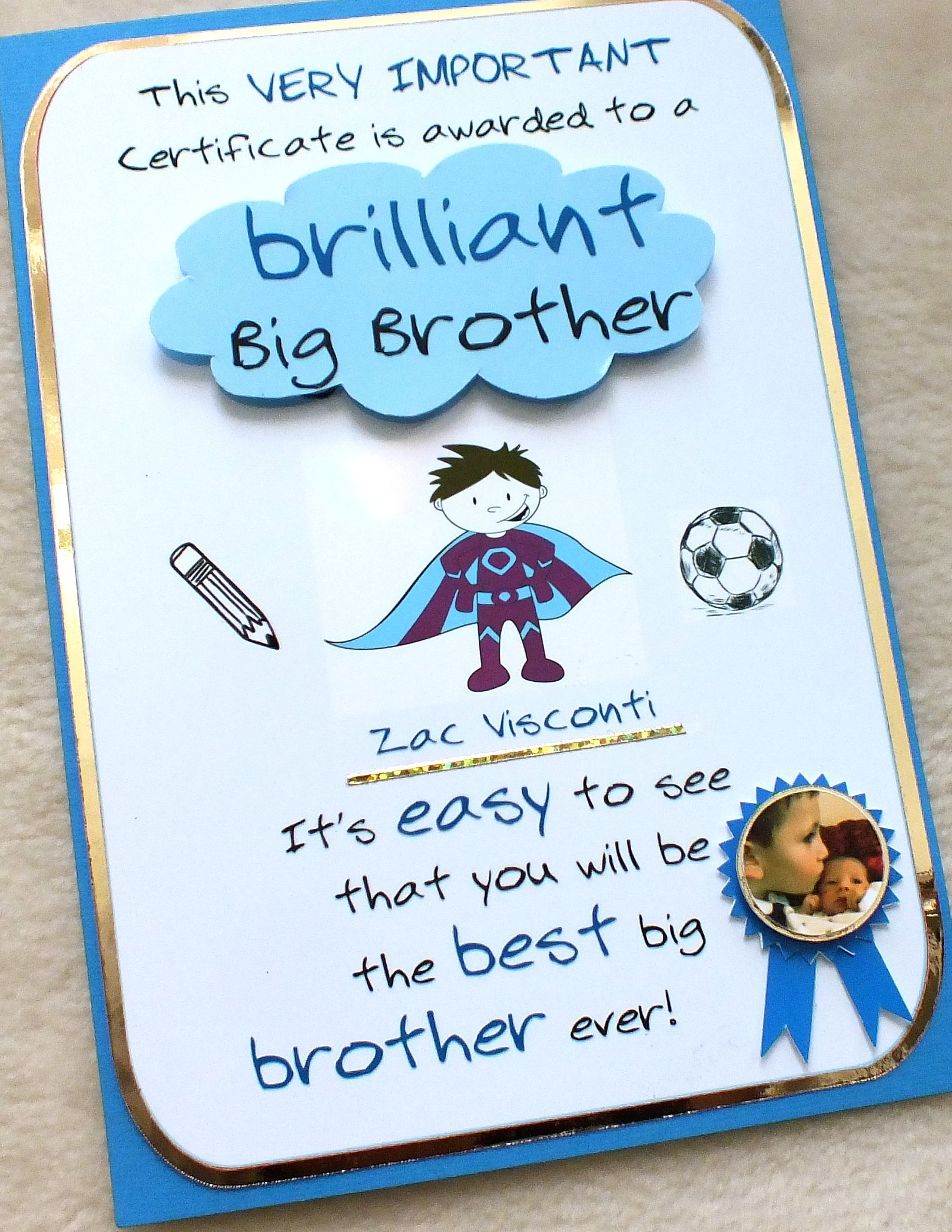 New Big Brother Certificate Card Handmade By Mandishella Presents Gifts Birthday