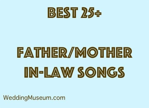 35 Best Father Mother In Law Songs 2018