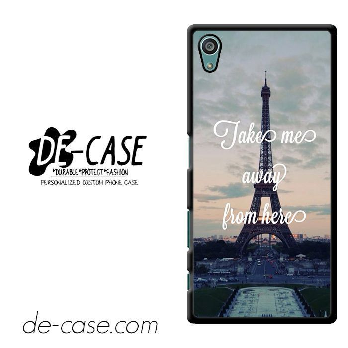 Take Me Away From Paris DEAL-10438 Sony Phonecase Cover For Xperia Z5