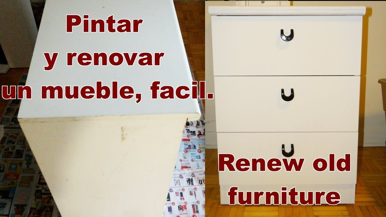 Como Renovar Un Mueble Viejo Facil How To Renew Old Furniture  # Muebles Faciles